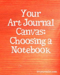 How to Choose an Art Journal Notebook