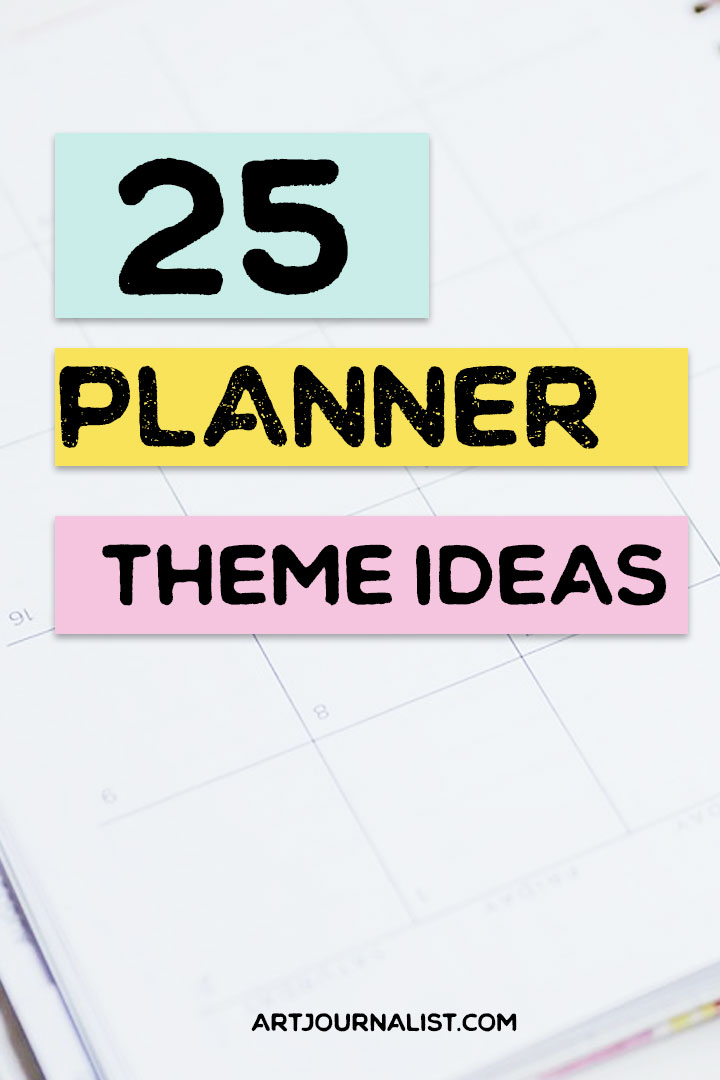 25 planner theme ideas