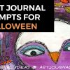 31 Halloween Themed Art Journal Prompts