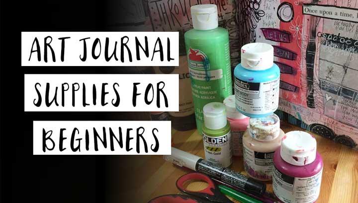 art journal supplies for beginners