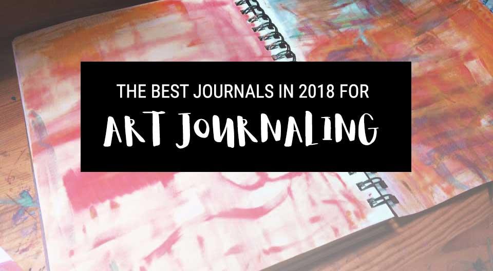 best art journals for art journaling