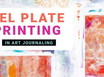 How to Make Gel Plate Prints for Art Journaling