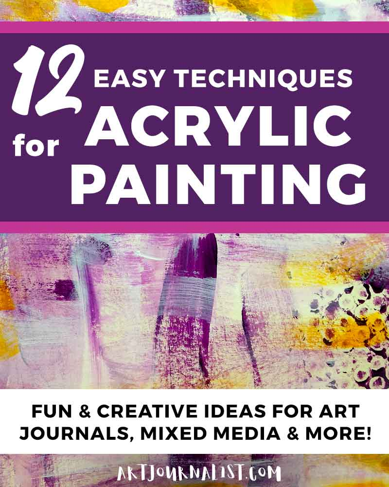 12 Fun Easy Ideas For Acrylic Painting Techniques