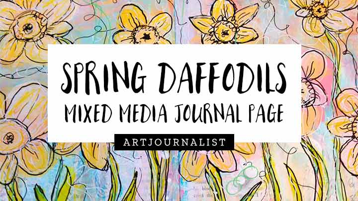 mixed media daffodils art journal page