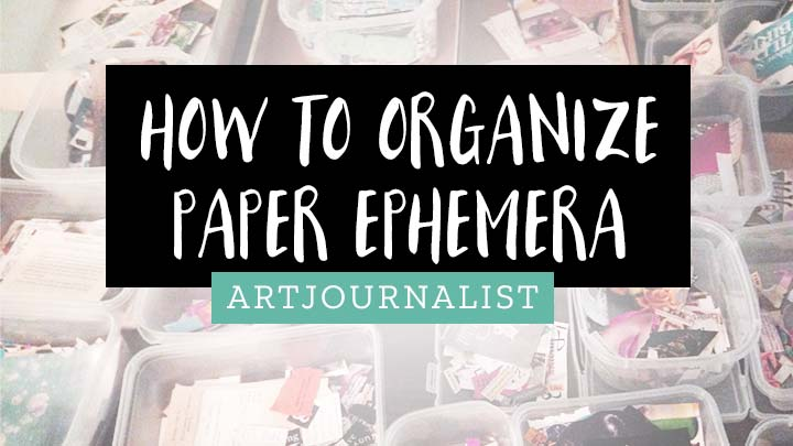 organizing paper ephemera ideas
