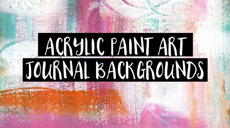 acrylic paint art journal background papers
