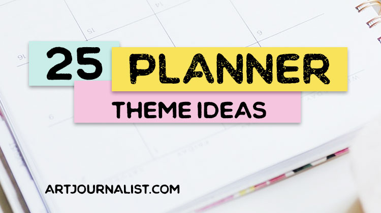 25 planner themes