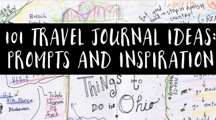 101 Travel Journal Ideas: Page Examples, Inspiration & Prompts