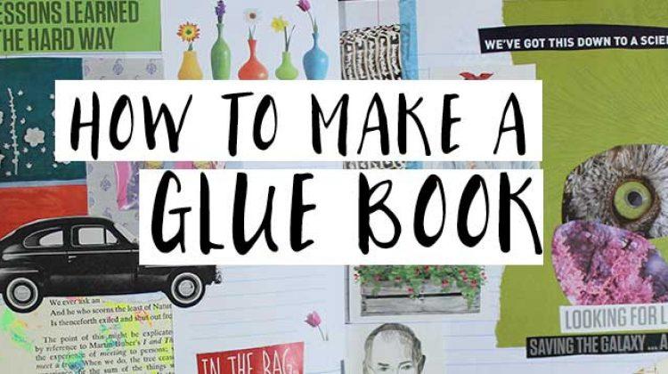 How to Make a Glue Book {And Flip-Through Video}