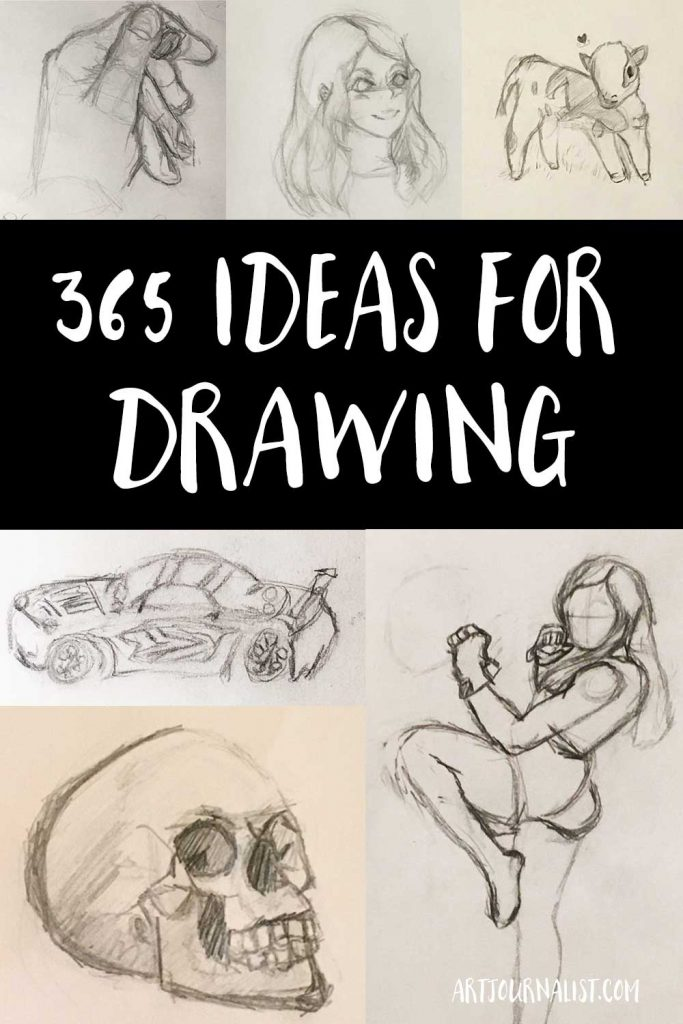 365 Drawing Ideas For Your Sketchbook Artjournalist