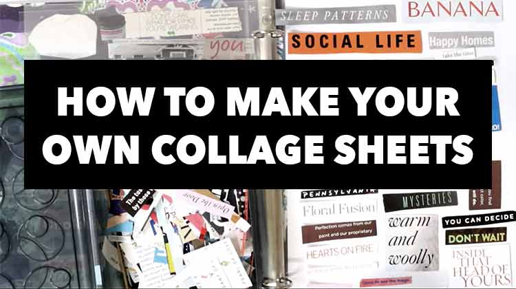 make your own collage sheets